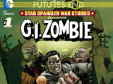 Star-Spangled War Stories Featuring G.I. Zombie: Futures End Vol 1 1