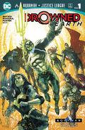 Aquaman Justice League Drowned Earth Vol 1 1