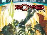 Aquaman/Justice League: Drowned Earth Vol 1 1