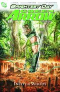 Green Arrow Into the Woods TPB