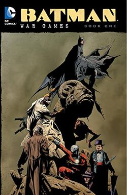 Cover for the Batman: War Games Vol. 1 Trade Paperback