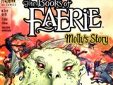The Books of Faerie: Molly's Story Vol 1 2