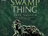 Swamp Thing: Dark Genesis (Collected)