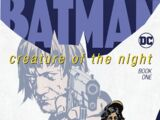 Batman: Creature of the Night Vol 1 1