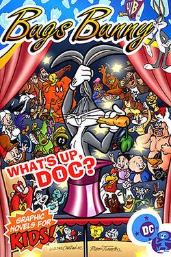 Cover for the Bugs Bunny: What's Up Doc Trade Paperback