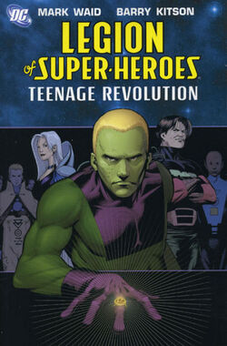 Cover for the Legion of Super-Heroes: Teenage Revolution Trade Paperback
