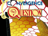Convergence: The Question Vol 1