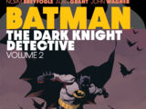 Batman: The Dark Knight Detective Vol. 2 (Collected)