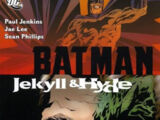 Batman: Jekyll and Hyde (Collected)