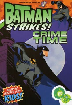 Cover for the The Batman Strikes!: Crime Time Trade Paperback