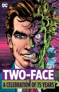 Two-Face A Celebration of 75 Years Collected