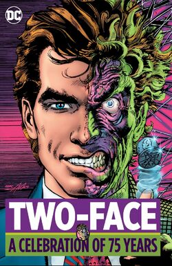 Cover for the Two-Face: A Celebration of 75 Years Trade Paperback