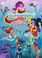 DC Super Hero Girls Legends of Atlantis Cover