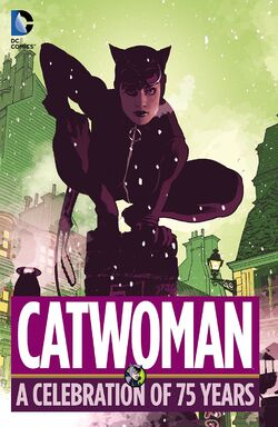 Cover for the Catwoman: A Celebration of 75 Years Trade Paperback