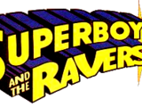 Superboy and the Ravers Vol 1