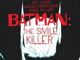 Batman: The Smile Killer Vol 1 1