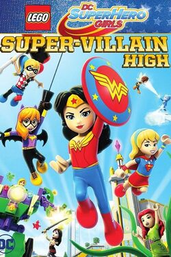 DC Super Hero Girls Movie Super-Villain High