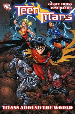 Cover for the Teen Titans: Titans Around the World Trade Paperback