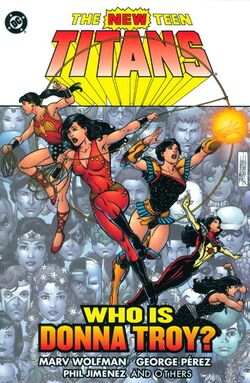 Cover for the New Teen Titans: Who is Donna Troy Trade Paperback