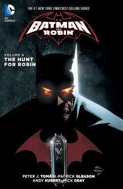 Cover for the Batman and Robin: The Hunt for Robin Trade Paperback