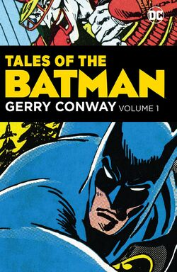 Cover for the Tales of the Batman: Gerry Conway Vol. 1 Trade Paperback