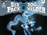 Sixpack and Dogwelder: Hard-Travelin' Heroz Vol 1 6