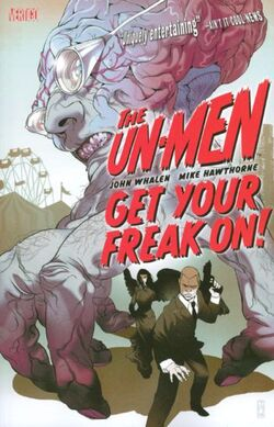Cover for the Un-Men: Get Your Freak On! Trade Paperback
