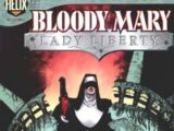 Bloody Mary: Lady Liberty Vol 1