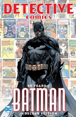 Cover for the Detective Comics: 80 Years of Batman: The Deluxe Edition Trade Paperback