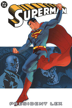 Cover for the Superman: President Lex Trade Paperback