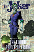 The Joker 80 Years of the Clown Prince of Crime Collected