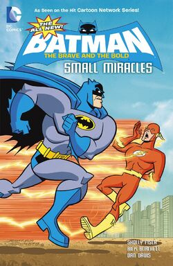 Cover for the All-New Batman: The Brave and the Bold - Small Miracles Trade Paperback