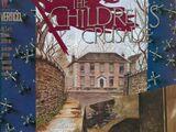 The Children's Crusade Vol 1 1