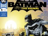 Batman and the Signal Vol 1 1