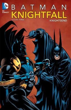 Cover for the Batman: Knightfall Volume Three - KnightsEnd Trade Paperback