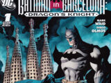 Batman in Barcelona: Dragon's Knight