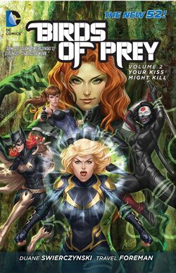 Cover for the Birds of Prey: Your Kiss Might Kill Trade Paperback