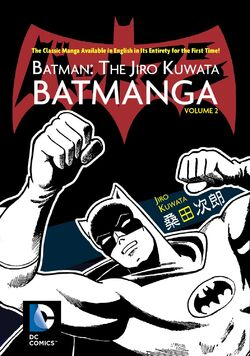 Cover for the Batman: The Jiro Kuwata Batmanga Vol. 2 Trade Paperback