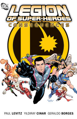 Cover for the Legion of Super-Heroes: Consequences Trade Paperback