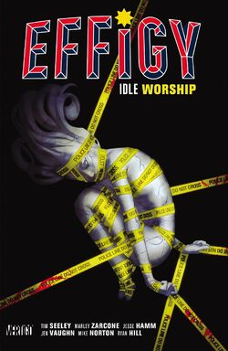 Cover for the Effigy: Idle Worship Trade Paperback