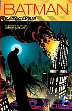 Cover for the Batman: Cataclysm, New Edition Trade Paperback