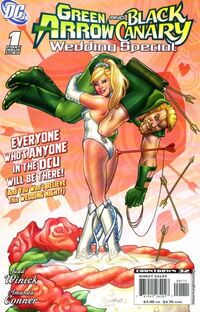 Green Arrow and Black Canary Wedding Special 1