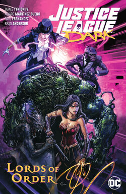 Cover for the Justice League Dark: Lords of Order Trade Paperback