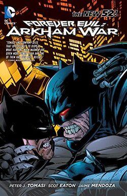 Cover for the Forever Evil: Arkham War Trade Paperback