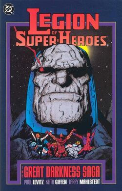 Cover for the Legion of Super-Heroes: The Great Darkness Saga Trade Paperback