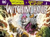 Wonder Woman and Justice League Dark: The Witching Hour Vol 1 1