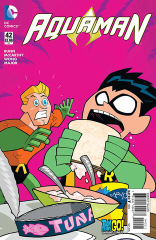 File:Aquaman Vol 7 42 Teen Titans Go! Variant.jpg