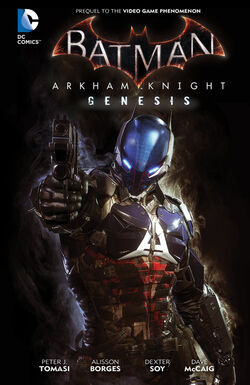 Cover for the Batman: Arkham Knight - Genesis Trade Paperback