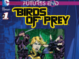 Birds of Prey: Futures End Vol 1 1