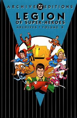 Cover for the Legion of Super-Heroes Archives Vol. 8 Trade Paperback